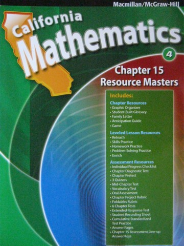 California Mathematics 4 Chapter 15 Resource Masters (CA)(P)