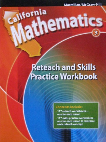 California Mathematics 3 Reteach & Skills Practice Workbook (P)