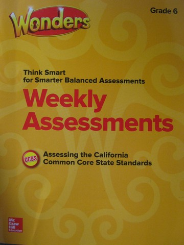 Wonders 6 Weekly Assessments (CA)(P) - Click Image to Close
