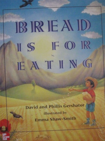 Bread is for Eating (P)(Big) by David & Phillis Gershator