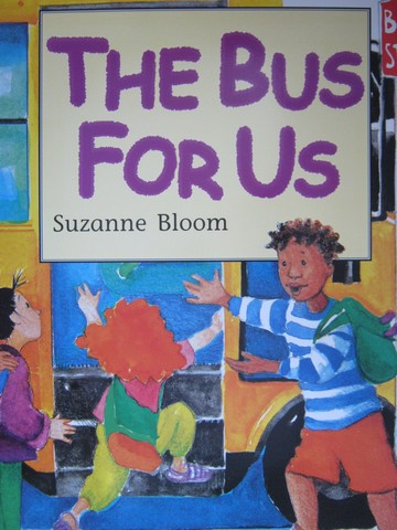 Bus for Us (P)(Big) by Suzanne Bloom