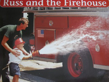 Russ & the Firehouse (P)(Big) by Janet Elizabeth Rickert