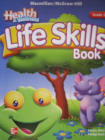 Health & Wellness 1 Life Skills Book (P)(Big) by Meeks & Heit
