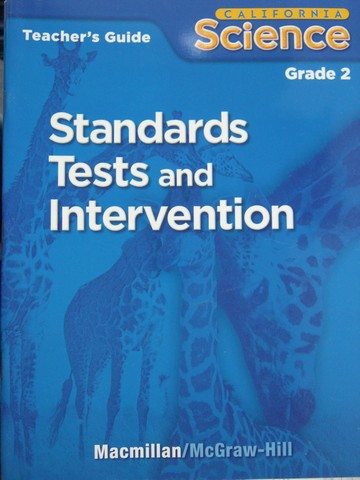 California Science 2 Standards Tests & Intervention TG (TE)(P)