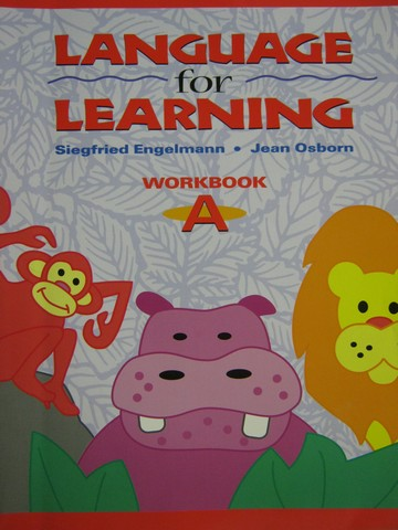 Language for Learning Workbook A (P) by Engelmann & Osborn