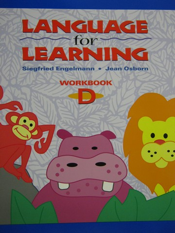 Language for Learning Workbook D (P) by Engelmann & Osborn