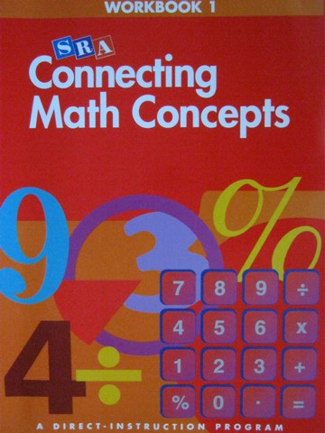 Connecting Math Concepts A Workbook 1 (P) by Engelmann & Carnine