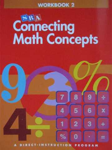 Connecting Math Concepts A Workbook 2 (P) by Engelmann & Carnine