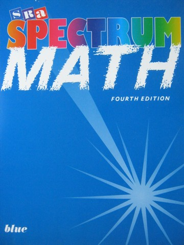 SRA Spectrum Math Blue 4th Edition (P) by Thomas J Richards