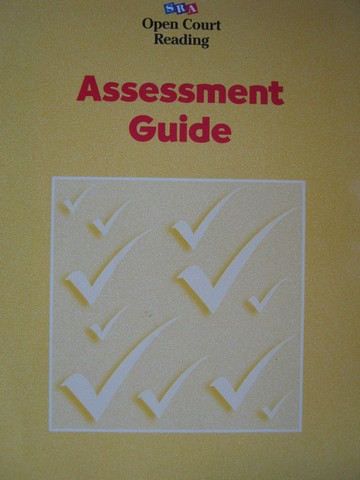 SRA Open Court Reading K-6 Assessment Guide (P)