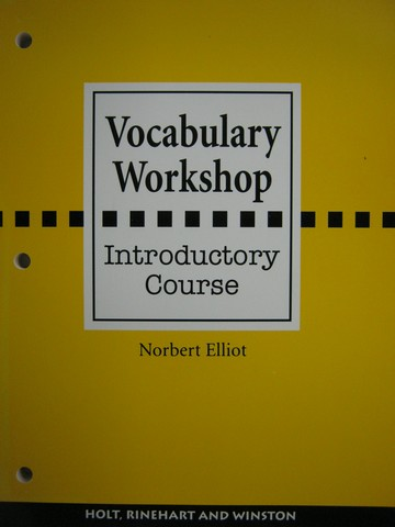 Vocabulary Workshop Introductory Course (P) by Norbert Elliot