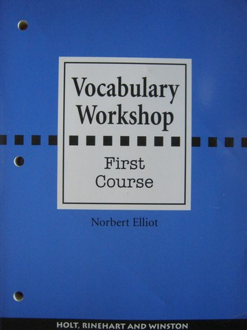 Vocabulary Workshop 1st Course (P) by Norbert Elliot