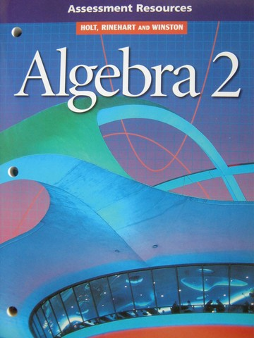 Algebra 2 Assessment Resources (P)