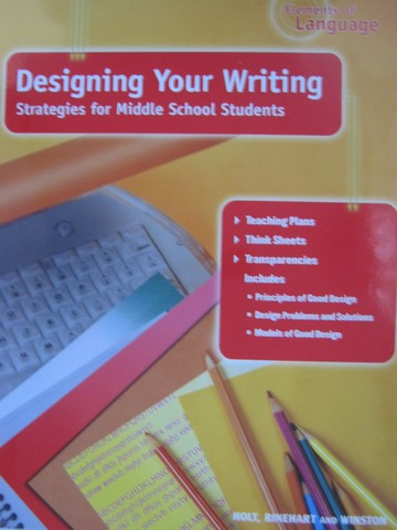 Elements of Language Designing Your Writing for MS (Binder) - Click Image to Close