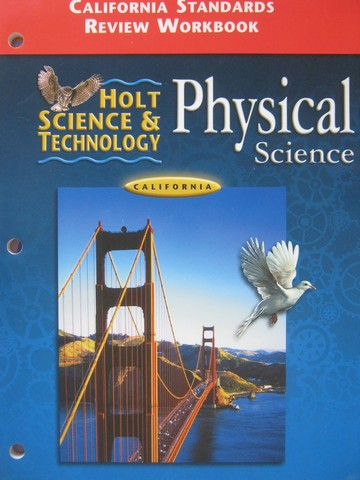 Holt Physical Science Standards Review Workbook (CA)(P)
