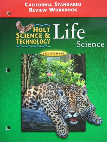 Holt Life Science California Standards Review Workbook (CA)(P)