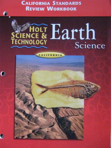 Holt Earth Science California Standards Review Workbook (CA)(P)