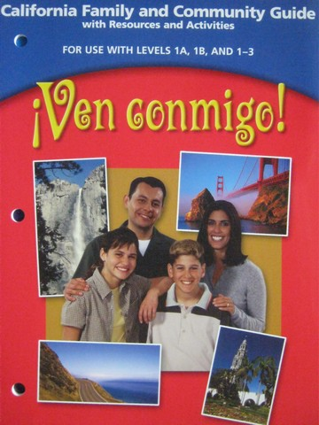 Ven conmigo! 1A, 1B, 1-3 California Family & Community (CA)(P)