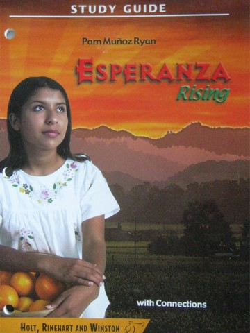 Study Guide Esperanza Rising with Connections (P)