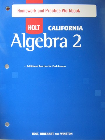 Holt California Algebra 2 Homework & Practice Workbook (CA)(P)