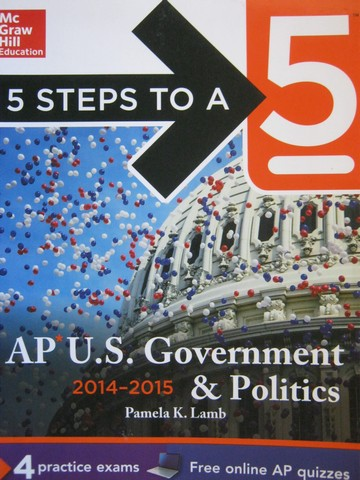 5 Steps to A 5 AP US Government & Politics 2014-2015 (P)