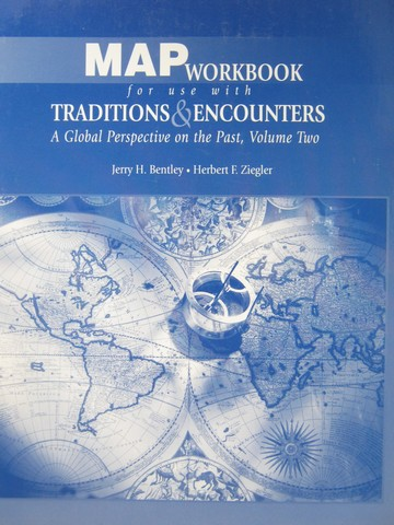 Traditions & Encounters Volume 2 Map Workbook (Spiral)