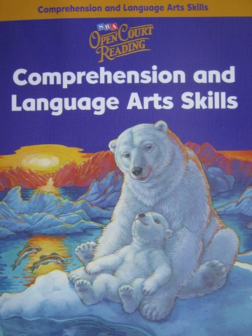 SRA Open Court Reading 4 Comprehension & Language Arts (P)