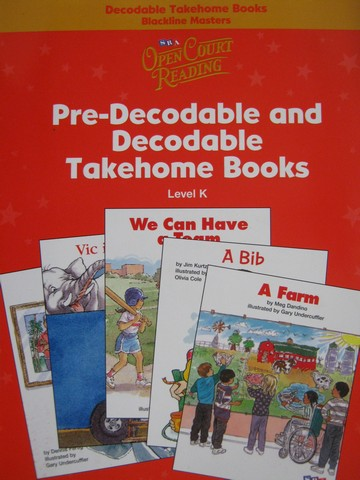 SRA Open Court Reading K Pre-Decodable & Decodable Takehome (P)