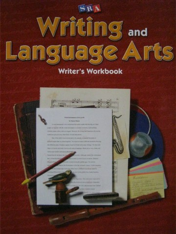 SRA Writing & Language Arts 6 Writer's Workbook (P) by Gillet,