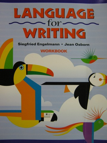 Language for Writing Workbook (P) by Engelmann & Osborn