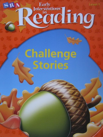SRA Early Interventions in Reading 1 Challenge Stories (P)