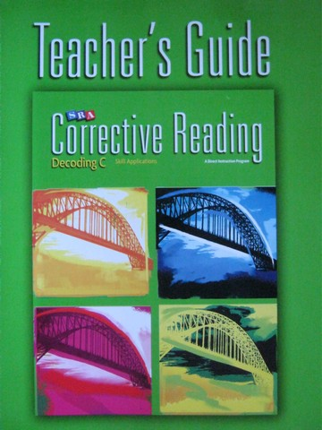 SRA Corrective Reading Decoding C Skill Applications TG (TE)(P)