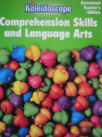 SRA Kaleidoscope A Comprehension Skills & Language Arts ATE (P) - Click Image to Close