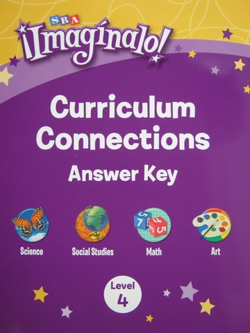 SRA Imaginalo! 4 Curriculum Connections Answer Key (P)