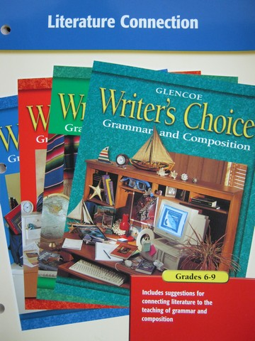 Writer's Choice Grades 6-9 Literature Connection (P)