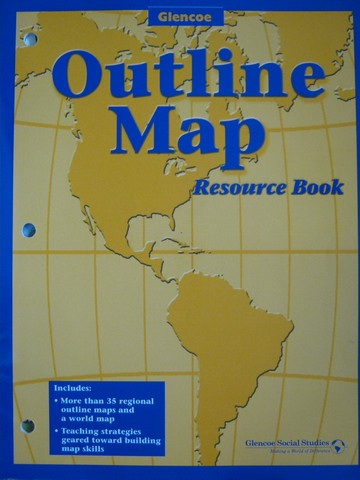 Glencoe Social Studies Outline Map Resource Book (P)