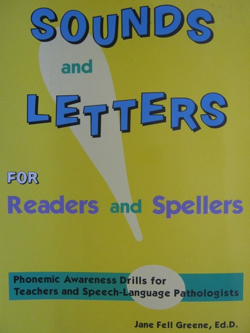 Sounds & Letters for Readers & Spellers (Spiral) by Greene