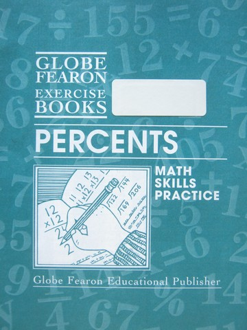 Globe Fearon Exercise Books Percents (P) by Eleanor Portnoy