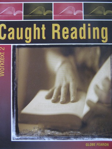 Caught Reading Worktext 2 (P) by Lucy Jane Bledsoe