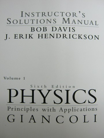 Physics Principles with Applications 6th Edition ISM Volume 1(P)