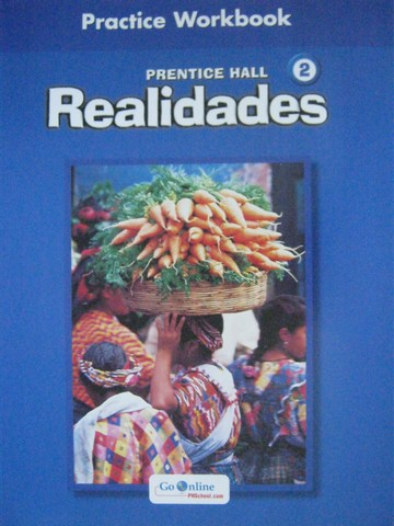 Realidades 2 Practice Workbook (P)