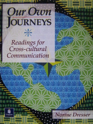 Our Own Journeys Reading for Cross-Cultural Communication (P)