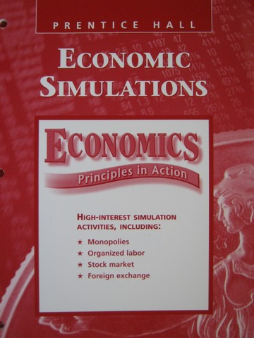 Economics Principles in Action Economic Simulations (P)