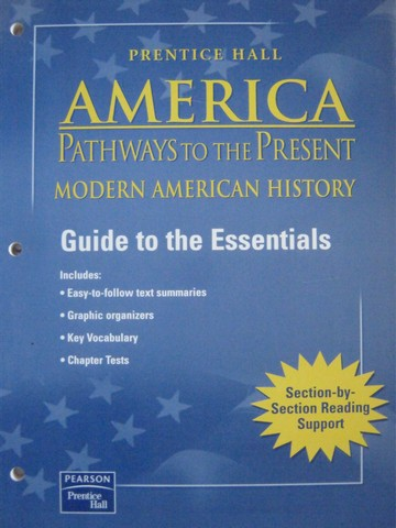 America Pathways to the Present Guide to the Essentials (P)
