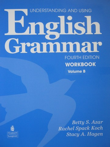 Understanding & Using English Grammar 4th Edition Workbook B (P)