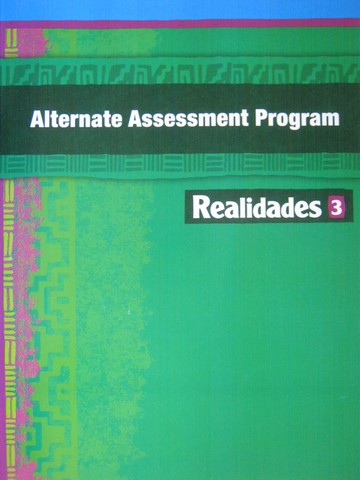Realidades 3 Digital Edition Alternate Assessment Program (P)
