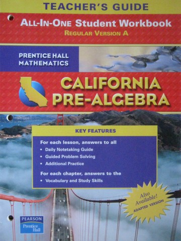 California Pre-Algebra Student Workbook Version A TG (CA)(TE)(P)