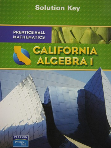 California Algebra 1 Solution Key (CA)(P)