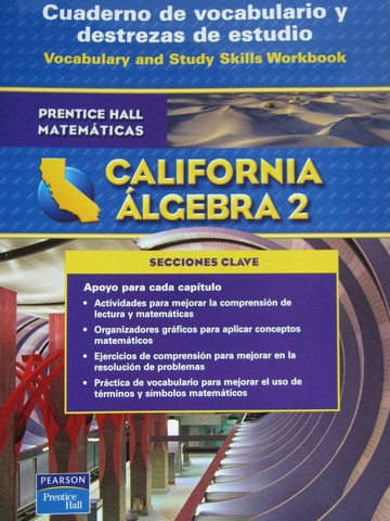 California Algebra 2 Cuaderno de vocabulario y destrezas (CA)(P)