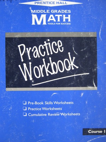 Middle Grades Math Course 1 Practice Workbook (P)